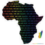 We are here we are queer we are african